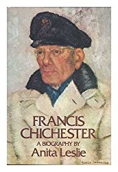 Francis Chichester ~ Anita Leslie