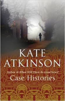 Case Histories ~ Kate Atkinson
