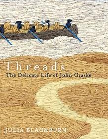 Threads ~ Julia Blackburn