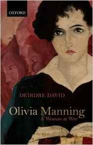 Olivia Manning ~ Deirdre David