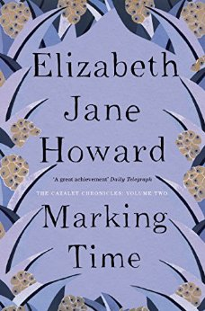 Marking Time ~ Elizabeth Jane Howard