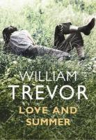 Love and Summer ~ William Trevor