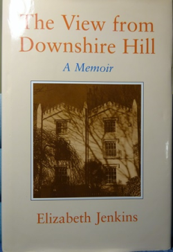 The View From Downshire Hill ~ Elizabeth Jenkins