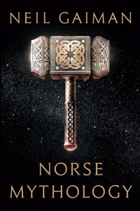 Norse Mythology ~ Neil Gaiman