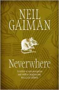 Neverwhere ~ Neil Gaiman