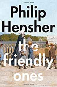 The Friendly Ones~ Philip Hensher
