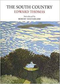 The South Country ~ Edward Thomas