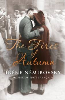 The Fires of Autumn ~ Irene Nemirovsky