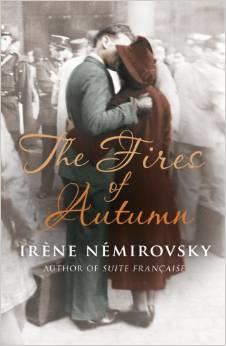 The Fires of Autumn ~ Irene Nemirovsky