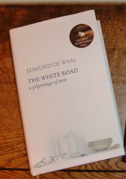 The White Road ~ Edmund de Waal