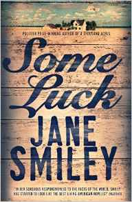 Some Luck ~ Jane Smiley