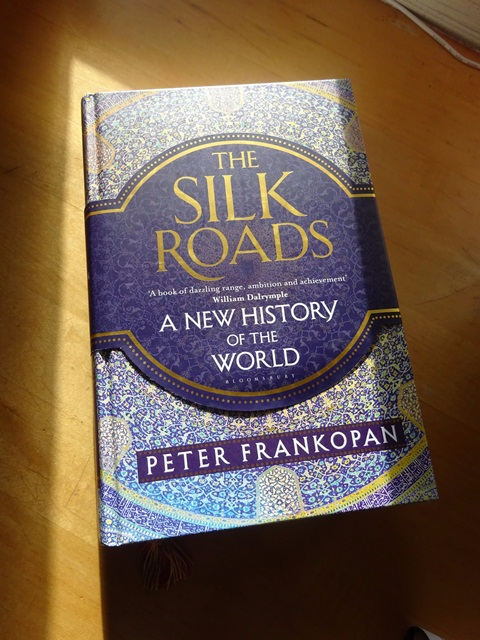 ed2ecde7 The Silk Roads - A New History of the World ~ Peter Frankopan ...