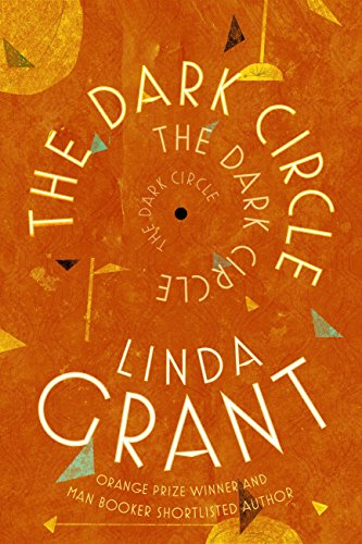 The Dark Circle Linda Grant Dovegreyreader Scribbles