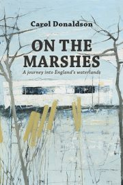 On the Marshes ~ Carol Donaldson