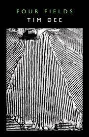 Four Fields ~ Tim Dee