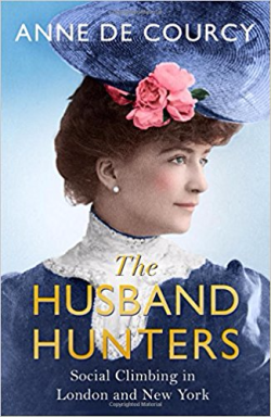The Husband Hunters ~ Anne de Courcy