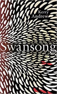 Swansong ~ Kerry Andrew