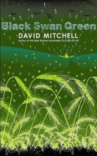 Black Swan Green ~ David Mitchell