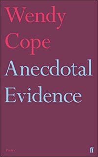 Anecdotal Evidence ~ Wendy Cope