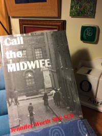Call the Midwife ~ Jennifer Worth