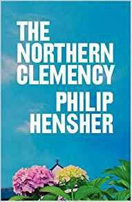The Northern Clemency ~ Philip Hensher