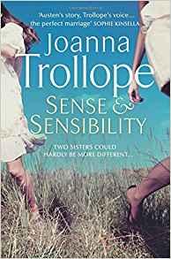 Sense & Sensibility ~ Joanna Trollope