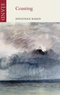 Coasting ~ Jonathan Raban