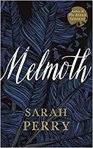 Melmoth ~ Sarah Perry - dovegreyreader scribbles