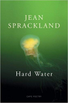 Hard Water ~ Jean Sprackland
