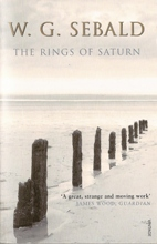 The Rings of Saturn ~ W.G.Sebald