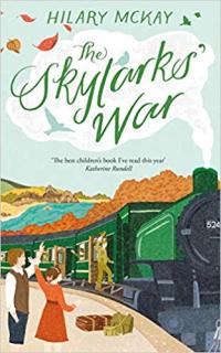 The Skylark's War ~ Hilary McKay