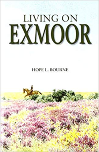 Living on Exmoor ~ Hope Bourne