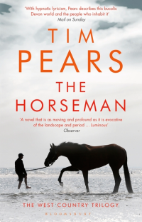 The Horseman ~ Tim Pears