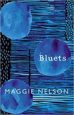 Bluets ~ Maggie Nelson