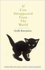 If Cats Disappeared From the World ~ Genki Kawamura