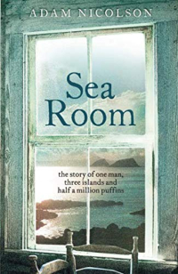 Sea Room ~ Adam Nicolson