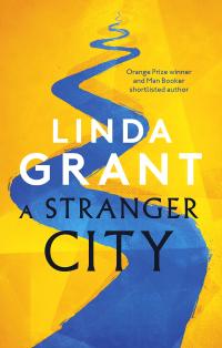 A Stranger City ~ Linda Grant