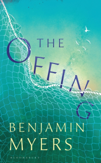 The Offing ~ Benjamin Myers