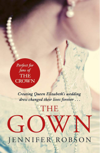 The Gown ~ Jennifer Robson