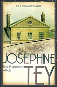 The Franchise Affair ~ Josephine Tey