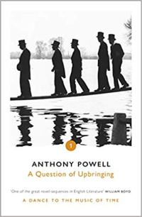 A Question of Upbringing ~ Anthony Powell
