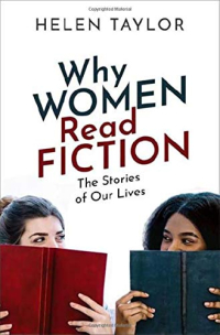 Why Women Read Fiction ~ Helen Taylor