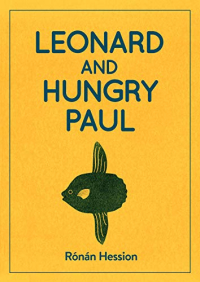 Leonard and Hungry Paul ~ Ronan Hession