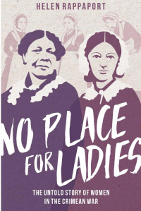 No Place For Ladies ~ Helen Rappaport