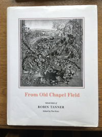 From Old Chapel Field ~ Robin Tanner