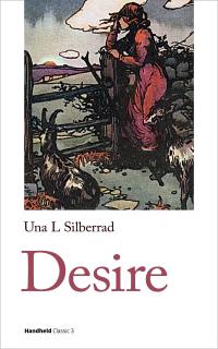 Desire ~ Una L. Silberrad