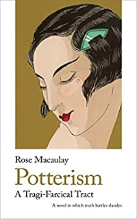 Potterism ~ Rose Macaulay