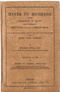 3baa4aa6201 edition of Hints to Mothers for the Management of Health During the Period  of Pregnancy and in the Lying -In Room. Books like this are often full of a  ...